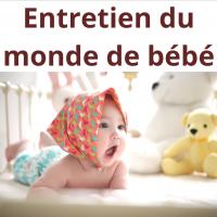 Entretien du Monde de bébé
