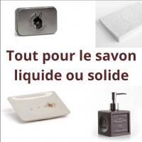 Tout pour le savon (liquide ou solide)